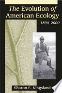 The Evolution Of American Ecology 1890 2000