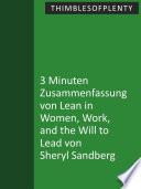 3 Minuten Zusammenfassung von Lean In Women  Work  and the Will to Lead von Sheryl Sandberg