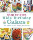 Step by Step Kids  Birthday Cakes