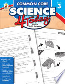 Common Core Science 4 Today, Grade 3