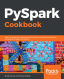 PySpark Cookbook