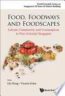 Food  Foodways and Foodscapes