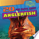 20 Fun Facts about Anglerfish