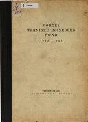 Norges tekniske høiskoles fond 1915-1934