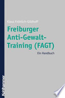 Freiburger Anti-Gewalt-Training (FAGT)