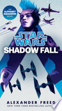 Shadow Fall Star Wars