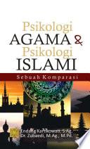 Psikologi Agama dan Psikologi Islami: Sebuah Komparasi