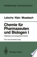 Chemie für Pharmazeuten und Biologen I. Begleittext zum Gegenstandskatalog GKP 1