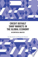 Credit Default Swap Markets in the Global Economy Book PDF