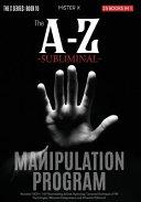 The A Z Subliminal Manipulation Program