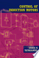 Control Of Induction Motors book