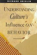 Understanding Culture's Influence on Behavior