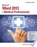 Microsoft Word 2013 for Medical Professionals