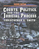 Courts  Politics  and the Judicial Process