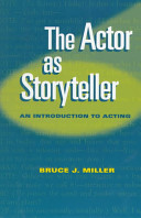 The Actor As Storyteller An Introduction To Acting