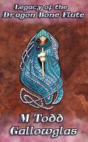 Legacy of the Dragon Bone Flute Book PDF