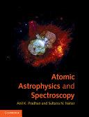 Atomic Astrophysics and Spectroscopy
