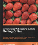 OsCommerce Webmaster s Guide to Selling Online