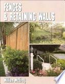 Fences Retaining Walls