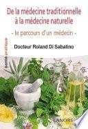 De la médecine traditionnelle à la médecine naturelle