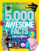 5 000 Awesome Facts 3  About Everything