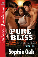 Pure Bliss  Nights in Bliss  Colorado 6