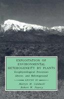 Exploitation of Environmental Heterogeneity by Plants