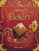 Septimus Heap 7 - Elden