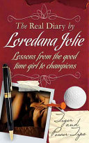 The Real Diary by Loredana Jolie