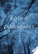 Gothic Landscapes