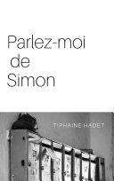 Parlez-moi de Simon