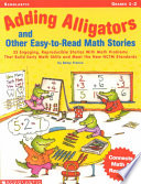 Adding Alligators and Other Easy to Read Math Stories