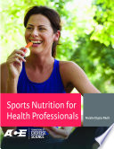 Sport Nutrition for Health Professionals