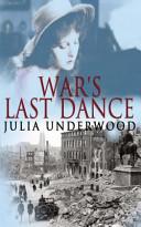 War's Last Dance : still battles to be won before...