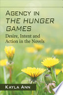 Agency in The Hunger Games Book PDF