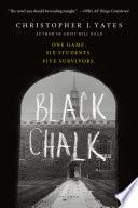 Ebook Black Chalk Epub Christopher J. Yates Apps Read Mobile