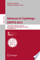 Advances in Cryptology    CRYPTO 2015