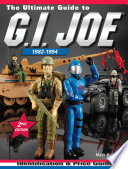 The Ultimate Guide to G I  Joe 1982 1994
