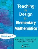 Teaching by Design in Elementary Mathematics, Grades 4–5