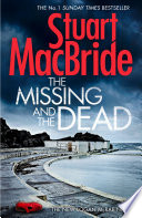 The Missing and the Dead  Logan McRae  Book 9