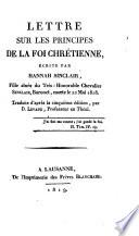 Lettre sur les principes de la foi chrétienne, écrite par Hannah Sinclair, Bt., morte la 22 févrir 1818
