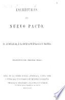 Escrituras Del Nuevo Pacto El Evangelio La Buena Nueva Segun Mateo Marcos Lucas Juan Traduccion Del Original Griego