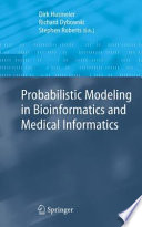 Probabilistic Modeling In Bioinformatics And Medical Informatics