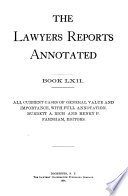 Lawyers' Reports Annotated Free download PDF and Read online