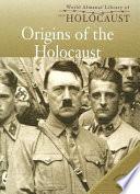 Origins of the Holocaust