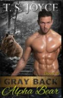 Gray Back Alpha Bear