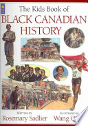 The Kids Book of Black Canadian History Covers An Often Overlooked Part Of Canada S Rich And