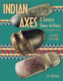 American Indian axes and related stone artifacts