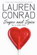 Sugar and Spice  An L A  Candy Novel