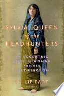 Sylvia  Queen of the Headhunters